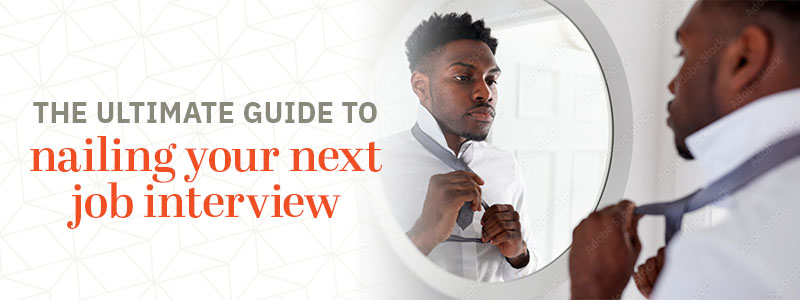 the ultimate guide to nailing your next job interview